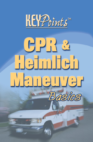 CPR & Heimlich Maneuver Basics Key Points